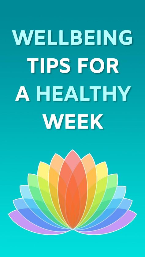 7 Wellbeing Tips for a Healthy Week