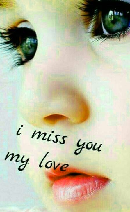 I Miss You My Love Images Miss You Images I Miss You Cute Miss You Beautiful i miss you wallpaper