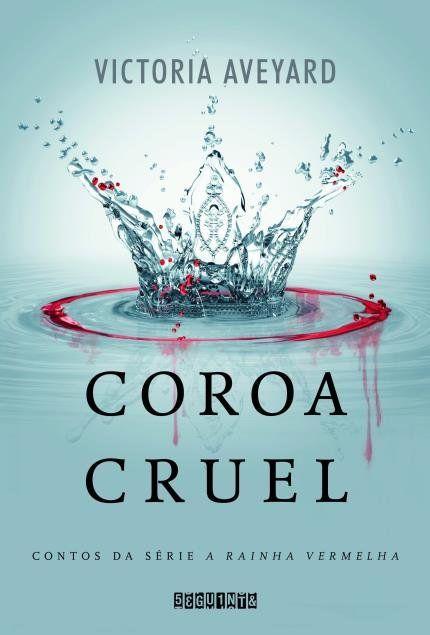 Coroa Cruel Livros Juvenis Rainha Vermelha E Livros De Aventura