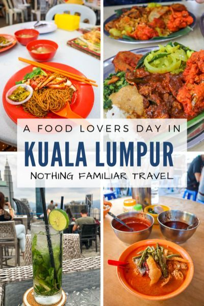 A Food Lovers Day In Kuala Lumpur Malaysia Nothing Familiar In 2020 Food Lover Food Street Food