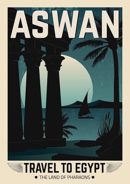 Aswan Egypt Egypt Poster Egypt Travel Travel Posters