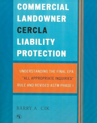 COMMERICAL LANDOWNER CERCLA LIABILITY PR