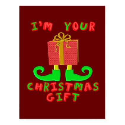 I 39 M Your Christmas Gift Postcard Xmascards Christmaseve
