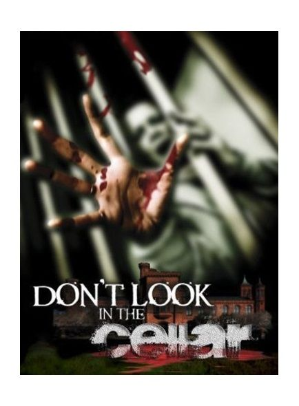 Don T Look In The Cellar American Horror Movie Best Horror Movies Horror Movies