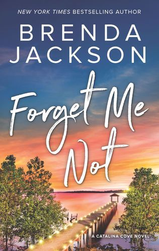 Read & download Forget Me Not By Brenda Jackson for Free