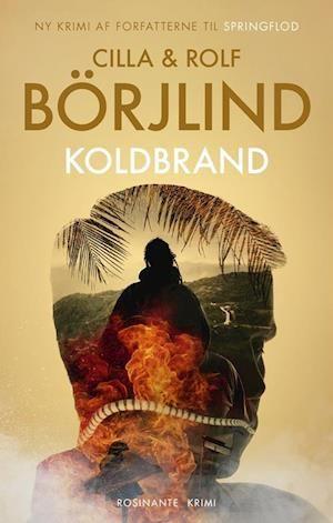 Fa Koldbrand Af Rolf Borjlind Som Indbundet Bog Pa Dansk 9788763860765 Krimi Brutal Politi