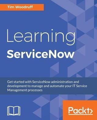 Pdf Download Learning Servicenow Ebook Pdf Download Read Audibook Download Books Ebook Reading Online