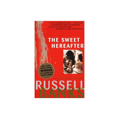 Sweet Hereafter - by Russell Banks (Paperback)