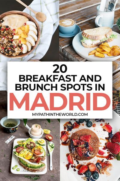 20 Places To Enjoy The Best Breakfast And Brunch In Madrid In 2020 Madrid Food Travel Food Food Guide