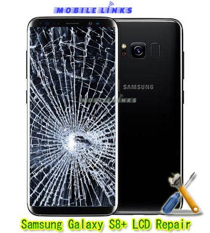 Samsung Galaxy S8 Plus G955f Broken Lcd Display Replacement Repair Mobile Phone Repair Samsung Samsung Galaxy