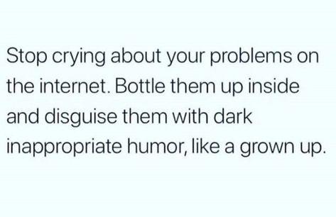 Dark inappropriate humor  Yes please #Dark #Humor #humor_inappropriate #Inappropriate