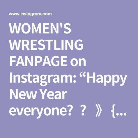 """WOMEN'S WRESTLING FANPAGE on Instagram: """"Happy New Year everyone🎆🥂 》 {#WWE #WomensWrestling}"""""""