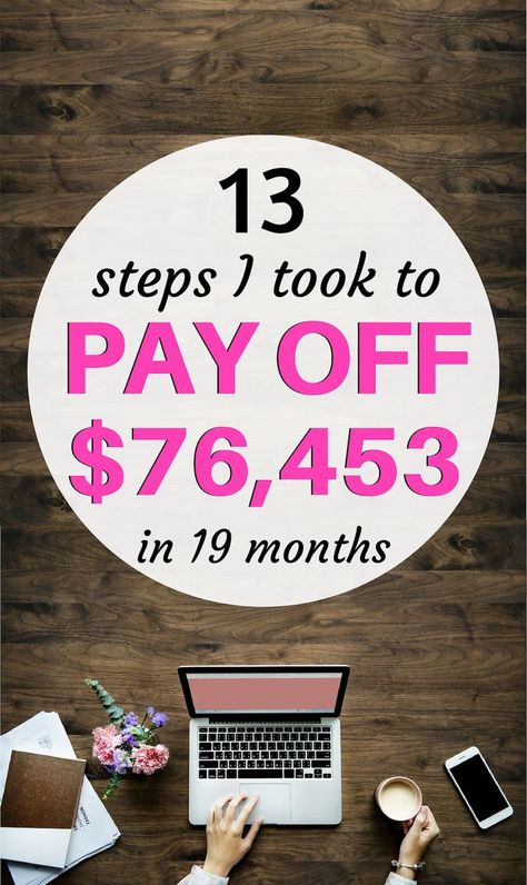 The 12 Debt Tips I Used to Pay Off Over $76,000 in 19 Months