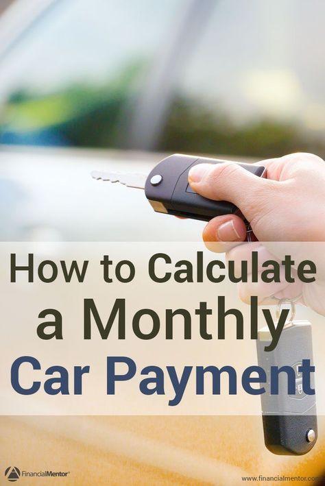 Car Payment Calculator In 2020 Car Payment Calculator Car Payment Car Shop
