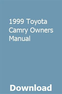 1999 Toyota Camry Owners Manual Owners Manuals Study Guide Repair Manuals