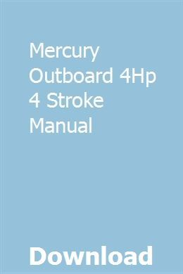 Mercury Outboard 4hp 4 Stroke Manual Mercury Outboard Outboard Outboard Boat Motors
