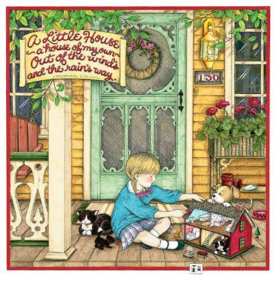 "Dollhouse illustration by Mary Englebreit  ""A Little House ..."" | Source: Mary Englebreit"