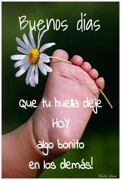 Mensaje Bonito Buenos Días Saludos Hola Buenos Dias