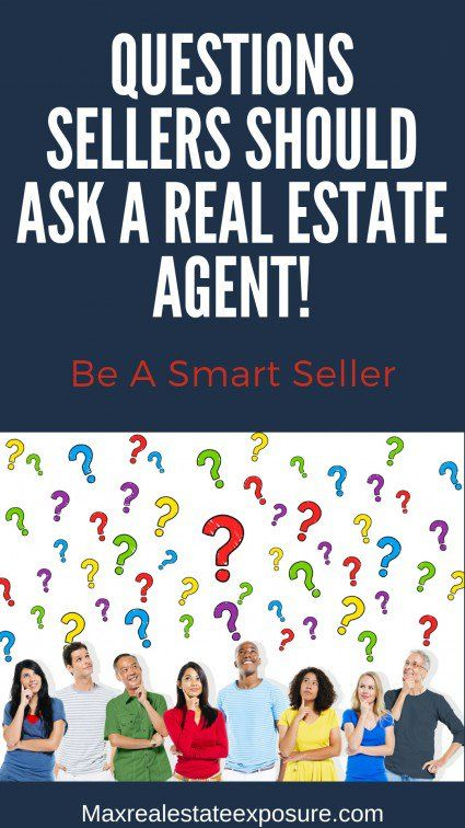 Questions to Ask a Realtor: FAQs For Real Estate Agents When Selling