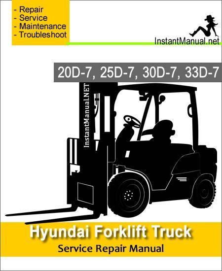 Hyundai Forklift Truck 20d 7 25d 7 30d 7 33d 7 Service Repair Manual Hyundai Forklift Repair Manuals