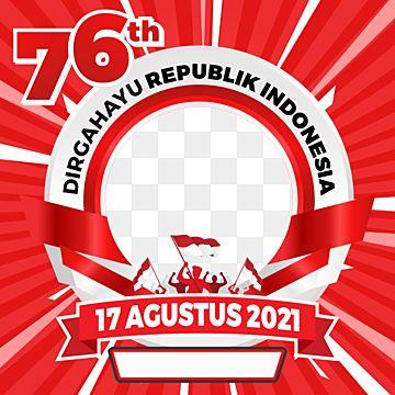 Gambar Bingkai Facebook Dari Hut Ri 76 Indonesia 17 Agustus Facebook Twibbon Twibbon Twibbon Kemerdekaan Png Dan Vektor Dengan Latar Belakang Transparan Unt In 2021 Facebook Frame Frame Border Design Pix Art