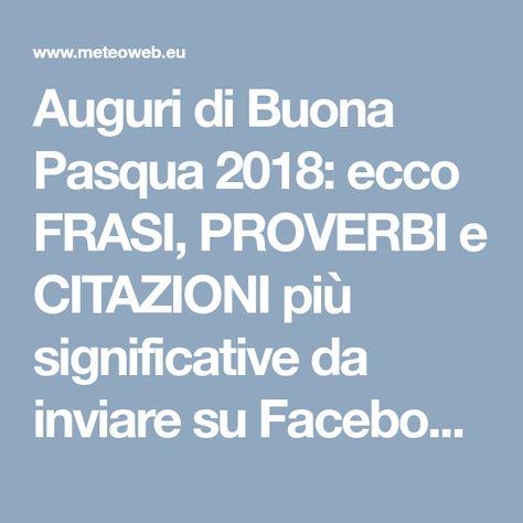 Auguri Di Buona Pasqua 2018 Ecco Frasi Proverbi E