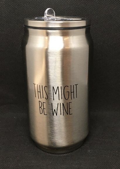 Might Be Wine Stainless Steel Can In 2020 Tumbler Canning Wine
