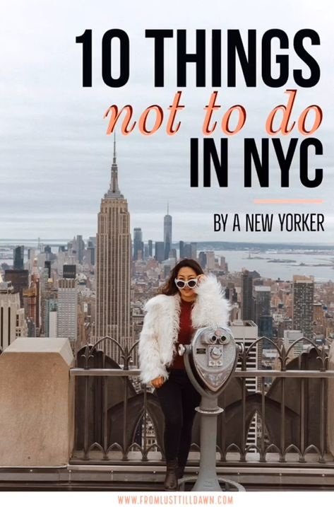 These are my top 10 tips for friends and family visiting me in New York City. Click through to read what you should NOT do in New York City!   PIN FOR LATER   #newyorkcity #manhattan #nyc #newyorktravel #newyorktips