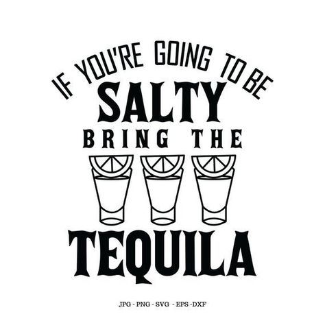 Quotes and Sayings Shot Glass Drinking Shirt Tequila Shot Digital File Drinking Humor Drink Sv - Funny Drinking Shirts - Ideas of Funny Drinking Shirts - Quotes and Sayings Shot Glass Drinking Shirt Tequila Shot Digital File Drinking Humor Drink Sv Free Font Design, Design Logo, Diy Design, Bequia, Silhouette America, Funny Drinking Shirts, Funny Drinking Quotes, Drinking With Friends Quotes, Tequila Shirt