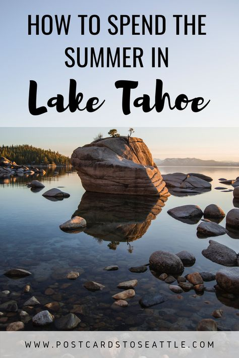 10 Best Things to Do in Lake Tahoe This Summer (with