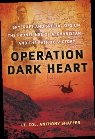 Ebook Pdf Epub Download Operation Dark Heart Spycraft And Special Ops On The Frontlines Of Afghan Dark Heart Special Ops Book Burning