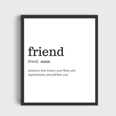 Friend Definition Print, Quote Wall Art, Instant Digital Download, Typography Download. Printable Ar