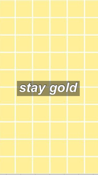 Stay Gold Aesthetic Wallpaper Yellow The Outsiders In
