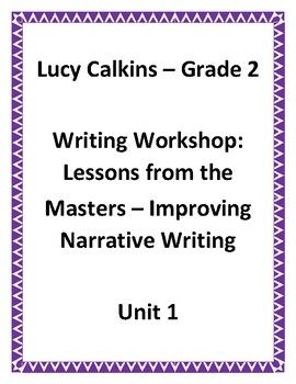 Lucy Calkins Lesson Plans -2nd Grade- Writing Workshop
