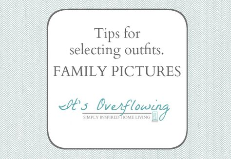 How to Pick Outfits for Family Pictures