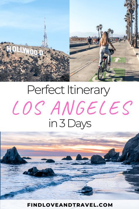Your Perfect 3 Day Travel Guide In Los Angeles California Covering The Best Places To See In La Including In 2020 Los Angeles Itinerary California Travel Travel Usa