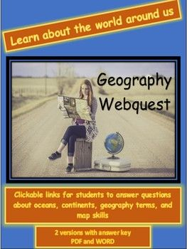 Geography WebQuest- Continents, Oceans, terms, and Map