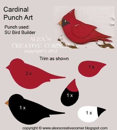 Alex's Creative Corner: Cardinal Punch Art made from Stampin' Up bird punch Paper Punch Art, Punch Art Cards, Arte Punch, 3d Templates, Use E Abuse, Craft Punches, Origami, Owl Punch, Bird Cards