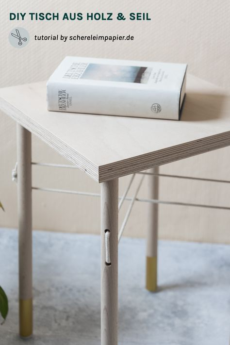 Holz Trifft Seil Wie Man Einen Kleinen Diy Tisch Selber Bauen