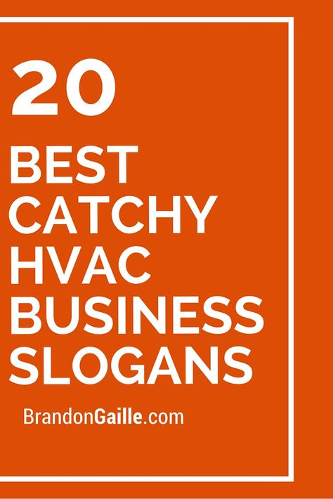 51 Best Catchy Hvac Business Slogans Business Slogans Hvac