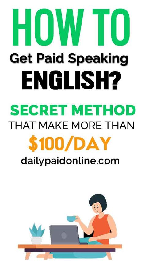 How To Get Paid Upto $100/Day Speaking English - Secret Work From Home Job