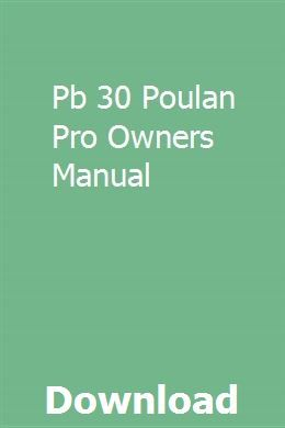Pb 30 Poulan Pro Owners Manual Owners Manuals Picanto Kia Picanto