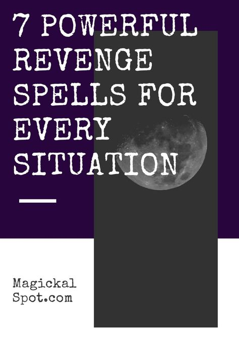 7 Powerful Revenge Spells For Every Situation [How-To]