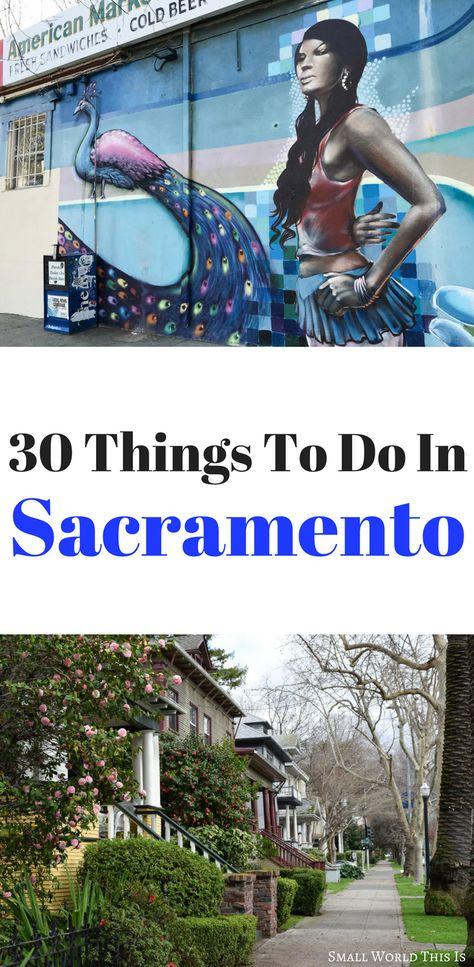 Exploring California S Capitol 30 Things To Do In Sacramento