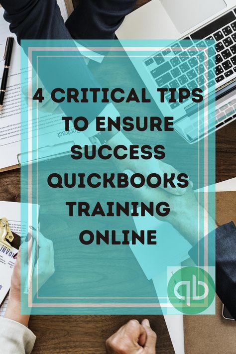 QuickBooks Training Online — 4 Critical Tips To Ensure Success: