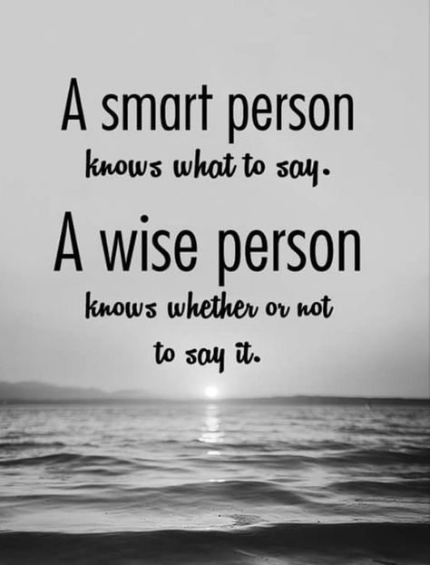 A smart person knows what to say. A wise person.... FunctionalRustic.com #functionalrustic #quote #quoteoftheday #motivation #inspiration #quotes #diy #wisdom #lifequotes  #affirmations #rustic #handmade #craft #affirmation #michigan #motivational #repurpose #dailyquotes #crafts #success #sobriety #strongwoman #inspirational  #quotations #success #positivity #inspirationalquotes #decorations #quotations #strongwomenquotes #recovery #achievement #health #kindness #newbeginnings
