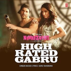 01 High Rated Gabru New Nawabzaade Bollywood Songs Mp3 Song