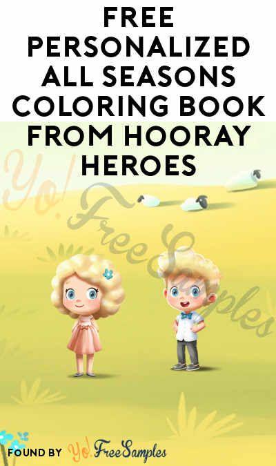 Free Personalized All Seasons Coloring Book From Hooray Heroes Yo Free Samples Hooray Heroes Coloring Books Personalized Coloring Book