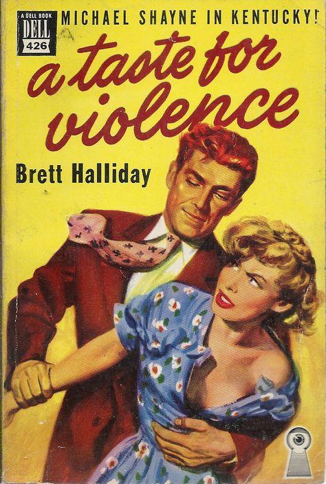 Brett Halliday - A Taste for Violence Dell Books 1950 Cover Artist: Robert Stanley