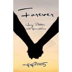 Forever Harry Potter Next Generation Harry Potter Next Generation Harry Potter Stories Harry Potter Fanfiction